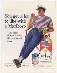 Η διαφήμιση προώθησε με πανέξυπνους τρόπους το τσιγάρο ως life style, προβάλλοντας αξιομίμητα πρότυπα αρρενωπότητας ή θηλυκότητας.